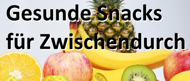 gesunde Snacks